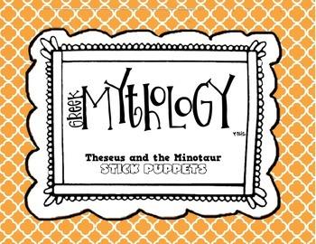 Greek Mythology: Theseus and the Minotaur Stick Puppets