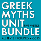 GREEK MYTHOLOGY Unit Plan for Teens, Five-Week Myth Unit, CCSS