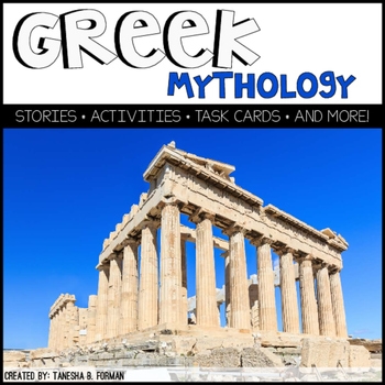 Greek Mythology Unit – Stories, Activities, Task Cards & More!