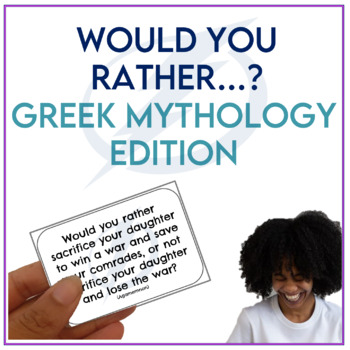 Greek Mythology: Would You Rather...? Cards
