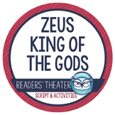 "Greek Mythology: ""Zeus King of the Gods"" Readers' Theater"