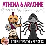 Greek Myths: Athena & Arachne Readers' Theater Play