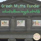 Greek Myths Bundle:  Gods and Goddesses, Demigods, and Mortals