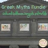Greek Myths Bundle:  Gods and Goddesses, Demigods, and Mortals