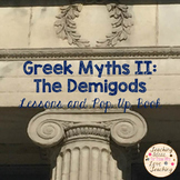 Greek Myths II:  The Demigods - Lessons and Pop Up Book