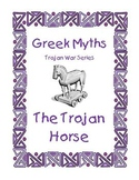 "Greek Myths ""The Trojan Horse"" story AND activities includ"