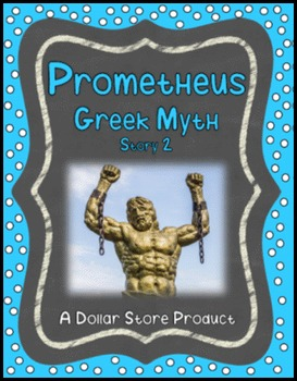 Greek Myths (and allusions) - Prometheus