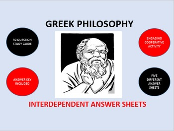 Greek Philosophy: Interdependent Answer Sheets Activity