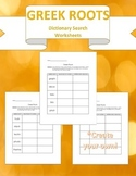 Greek Root Dictionary Search- 2 worksheets & Create your own