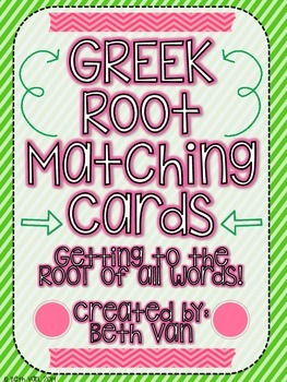 Greek Root Matching Cards! Matching a GREEK Root to it's Meaning