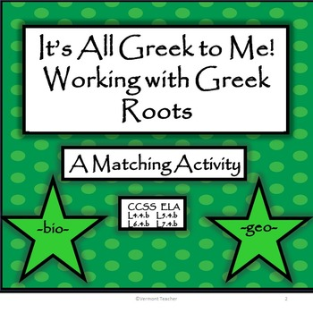 Greek Roots - A Matching Activity