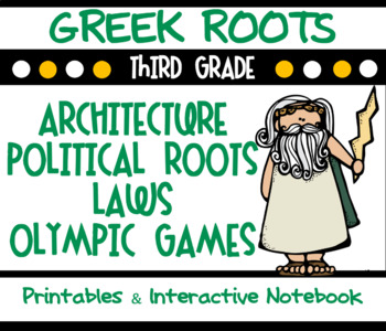 Greek Roots-Architecture, Political Roots & Olympic Games- Interactive Notebook