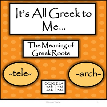 Greek Roots - Finding the Meaning of Words