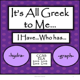 Greek Roots - I Have...Who Has....