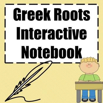 Greek Roots Interactive Notebook