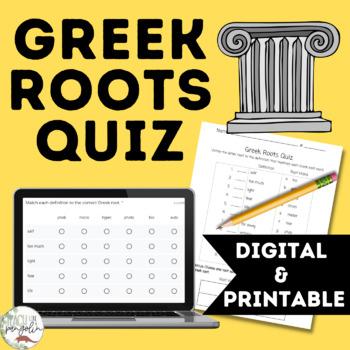 Greek Roots Quiz