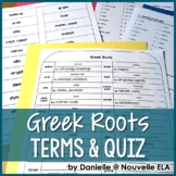 Greek Roots Terms & Quiz