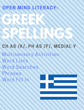 Greek Spellings Bundle:  Ch, Ph, Medial Y; Multisensory Activities!