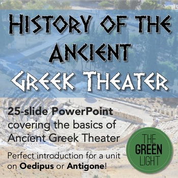 Greek Theater Introduction PowerPoint: Oedipus or Antigone