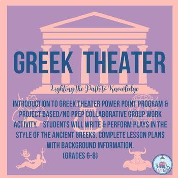 Greek Theater Power Point Introduction & PBL Theater Bundle Grades 6-8