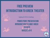 Greek Theater (Powerpoint Presentation) FREE SAMPLE Grades (6-8)
