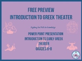 Greek Theater (Powerpoint Presentation) FREE SAMPLE Grades (6-8)