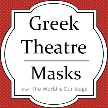 Greek Theatre Drama Masks