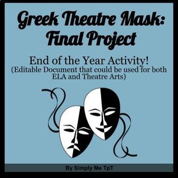 Greek Theatre Masks: Final Project
