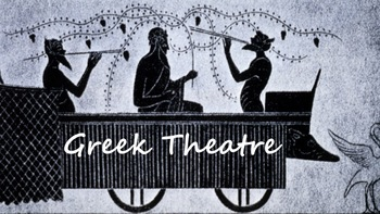 Greek Theatre PPT and Handout