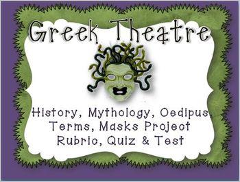 GREEK THEATRE: QUIZZES, TEST, PUZZLES, PRINTABLES, MASK PROJECT & RUBRIC