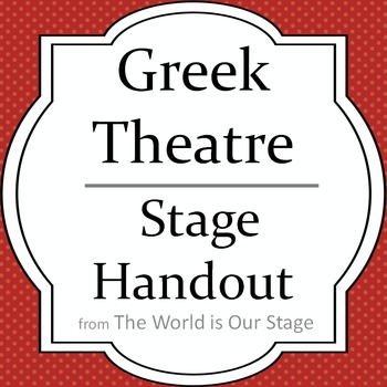 Greek Theatre Drama History Stage Handout