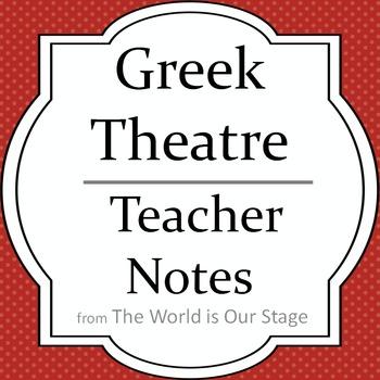 Greek Theatre Drama History Teacher Notes
