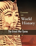 The Greek War Game, WORLD HISTORY LESSON 16 of 150, Fun Class Activity+Quiz
