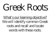 Greek Word Roots