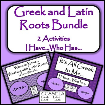 Greek and Latin Roots Bundle - 2 Activities - I Have...Who Has...