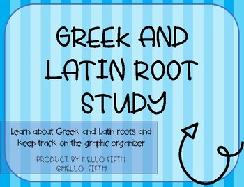 Greek and Latin Root Study