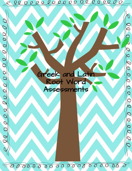 Greek and Latin Root Word Assessments