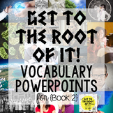 Greek and Latin Root Words PowerPoints {Book 2}