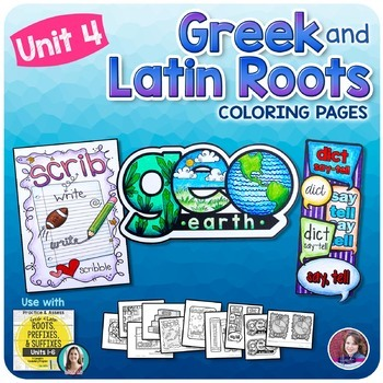 Greek and Latin Roots Activities - UNIT 4