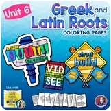 Greek and Latin Roots Activities - UNIT 6
