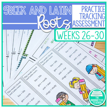 Greek and Latin Roots Activity Pages and Assessments - Weeks 26 through 30