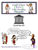 Greek and Latin Roots - Card Matching Activity Set