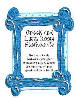 Greek & Latin Roots Flashcards for 16 Roots (Use with Prefixes & Suffixes, too!)