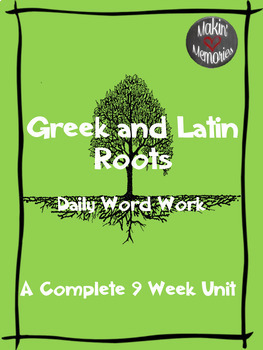 Greek and Latin Roots Nine Week Unit