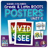 Greek and Latin Roots POSTERS Set - UNIT 6