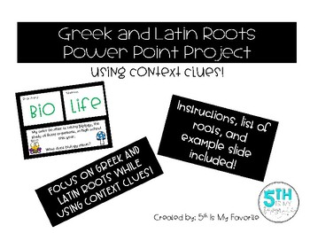 Greek and Latin Roots Power Point Project