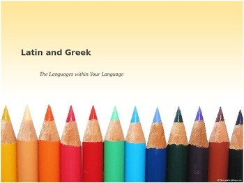 Greek and Latin Roots PowerPoint