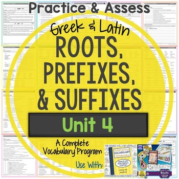 Greek and Latin Roots, Prefixes, and Suffixes Printables: Unit 4