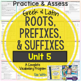 Greek and Latin Roots, Prefixes, and Suffixes Printables: Unit 5