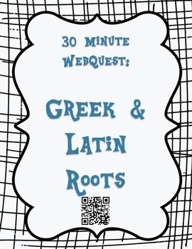 30 Minute Greek and Latin Roots, Prefixes, and Suffixes WebQuest